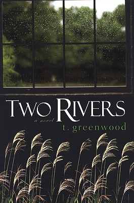 Two Rivers By Greenwood, T.